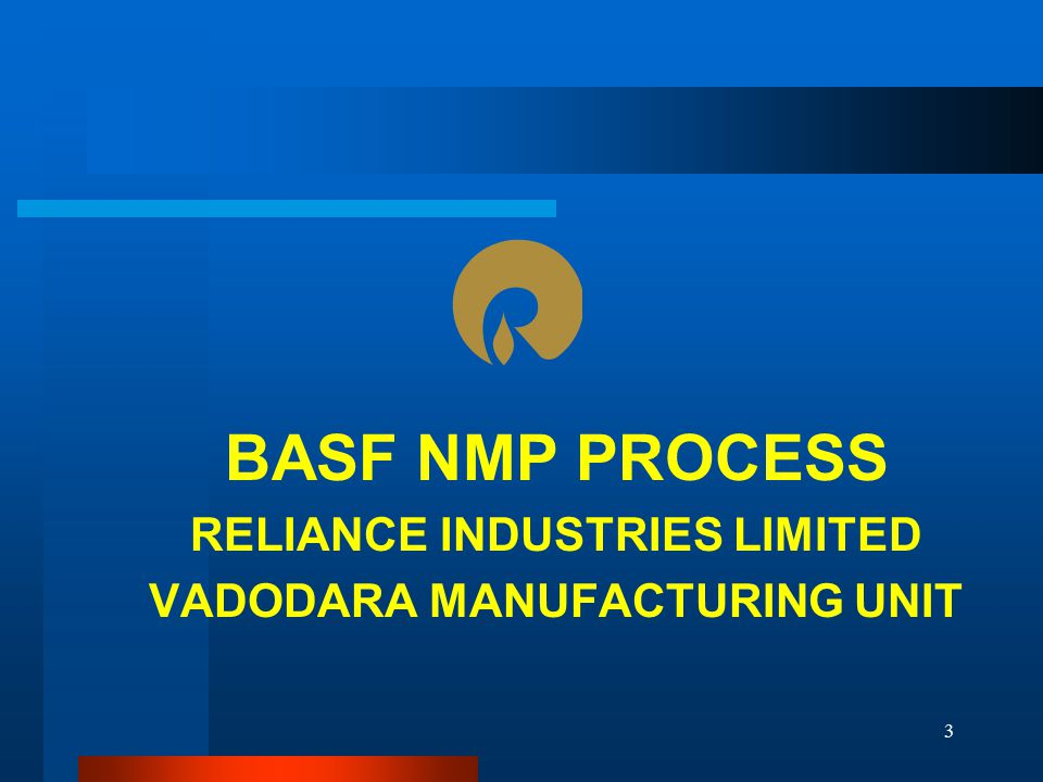 RELIANCE INDUSTRIES LIMITED VADODARA MANUFACTURING UNIT
