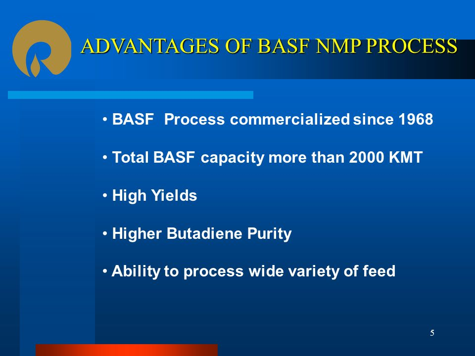 ADVANTAGES OF BASF NMP PROCESS
