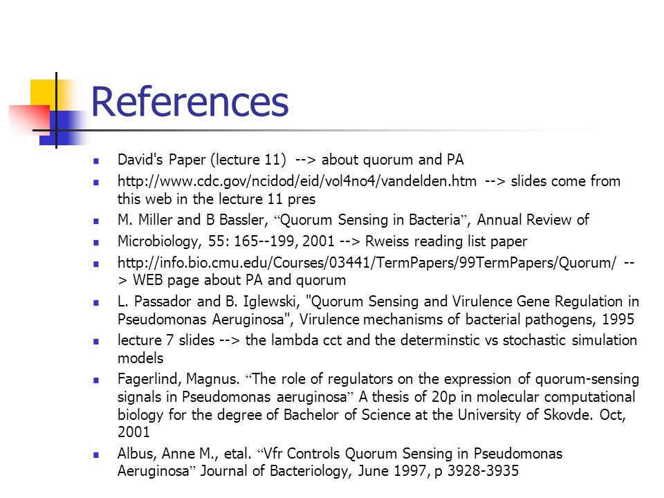 References David s Paper (lecture 11) --> about quorum and PA