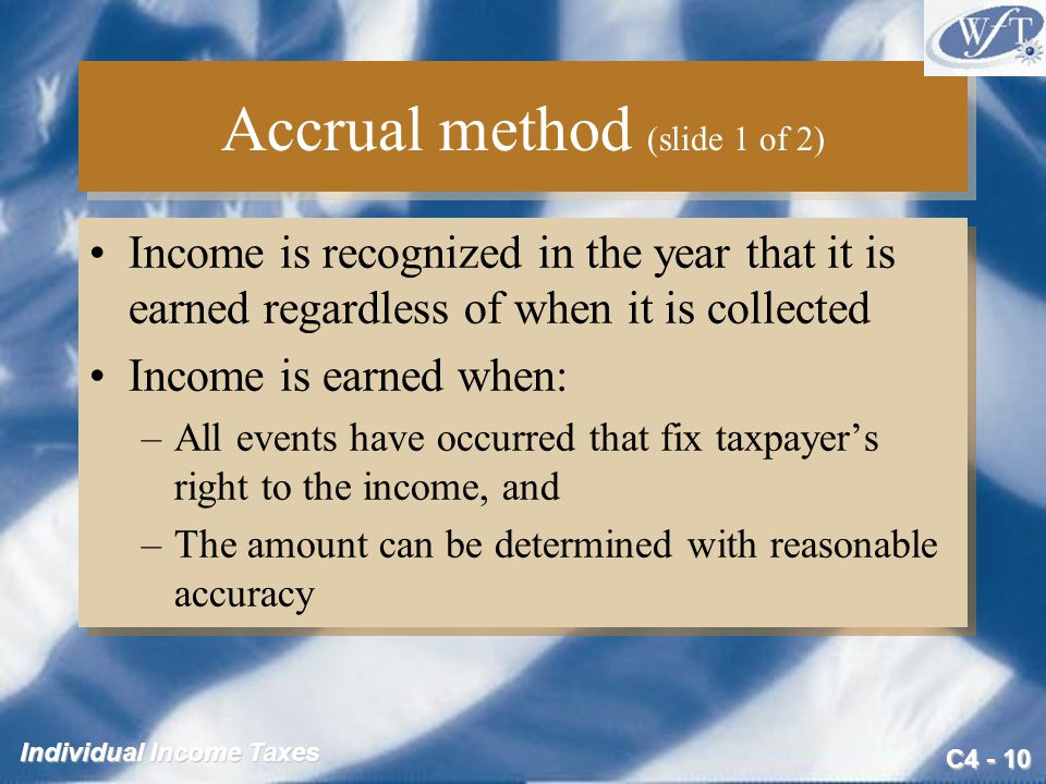 Accrual method (slide 1 of 2)