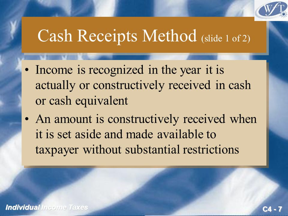 Cash Receipts Method (slide 1 of 2)