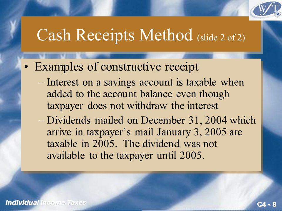 Cash Receipts Method (slide 2 of 2)