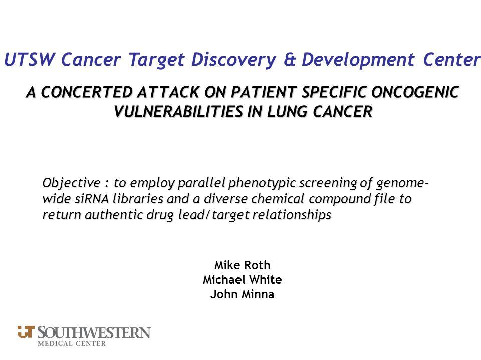 UTSW Cancer Target Discovery & Development Center