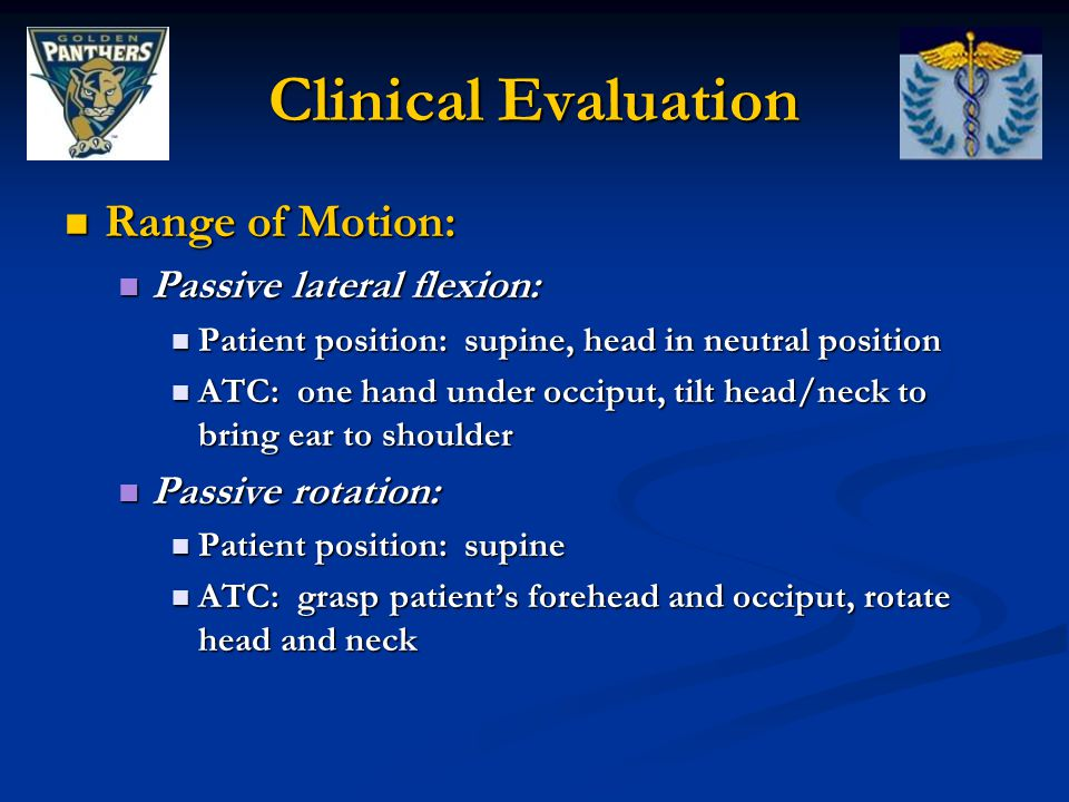 Clinical Evaluation Range of Motion: Passive lateral flexion:
