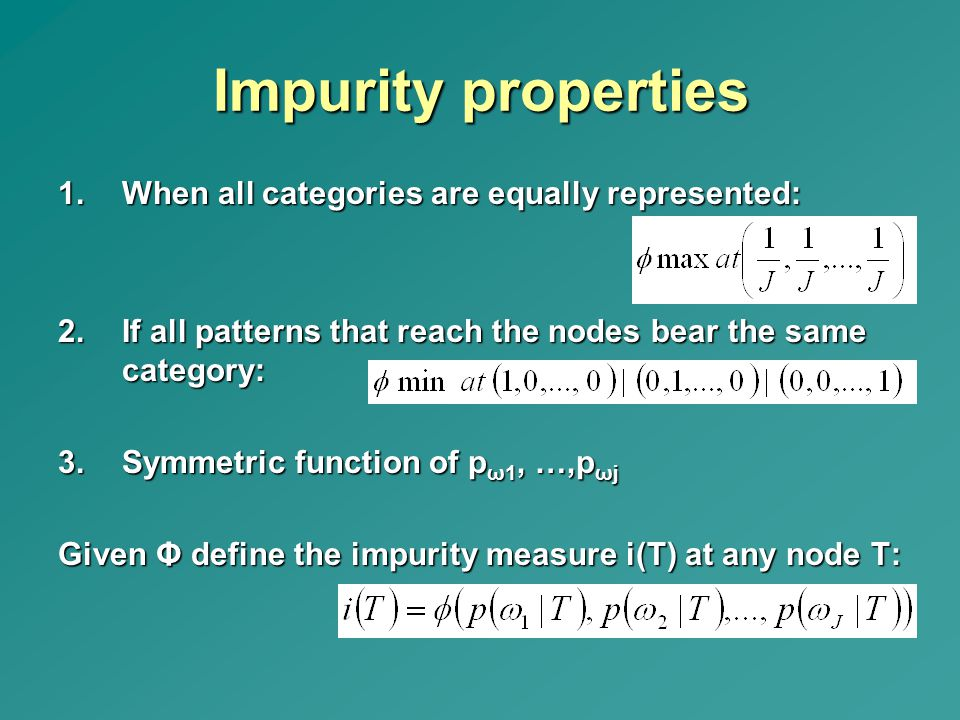 Impurity properties When all categories are equally represented: