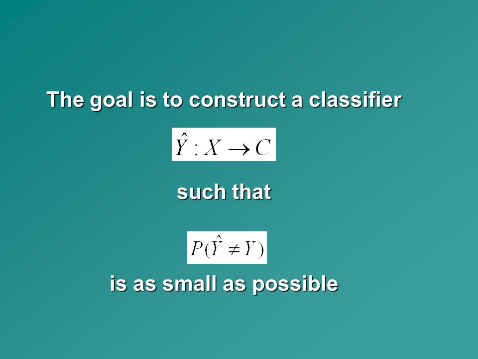 The goal is to construct a classifier