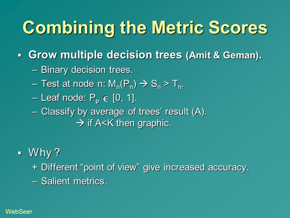 Combining the Metric Scores