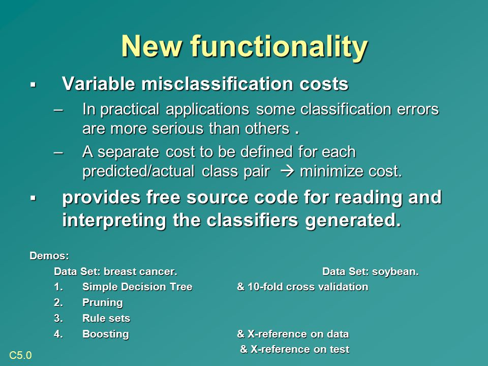New functionality Variable misclassification costs