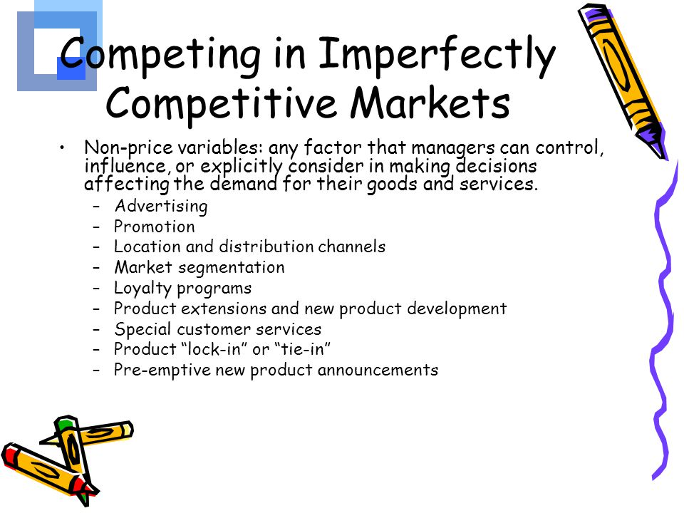 Competing in Imperfectly Competitive Markets