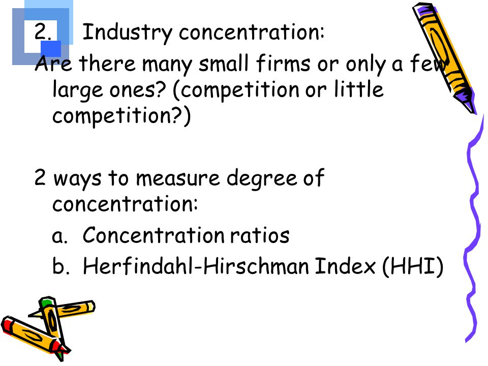 2. Industry concentration: