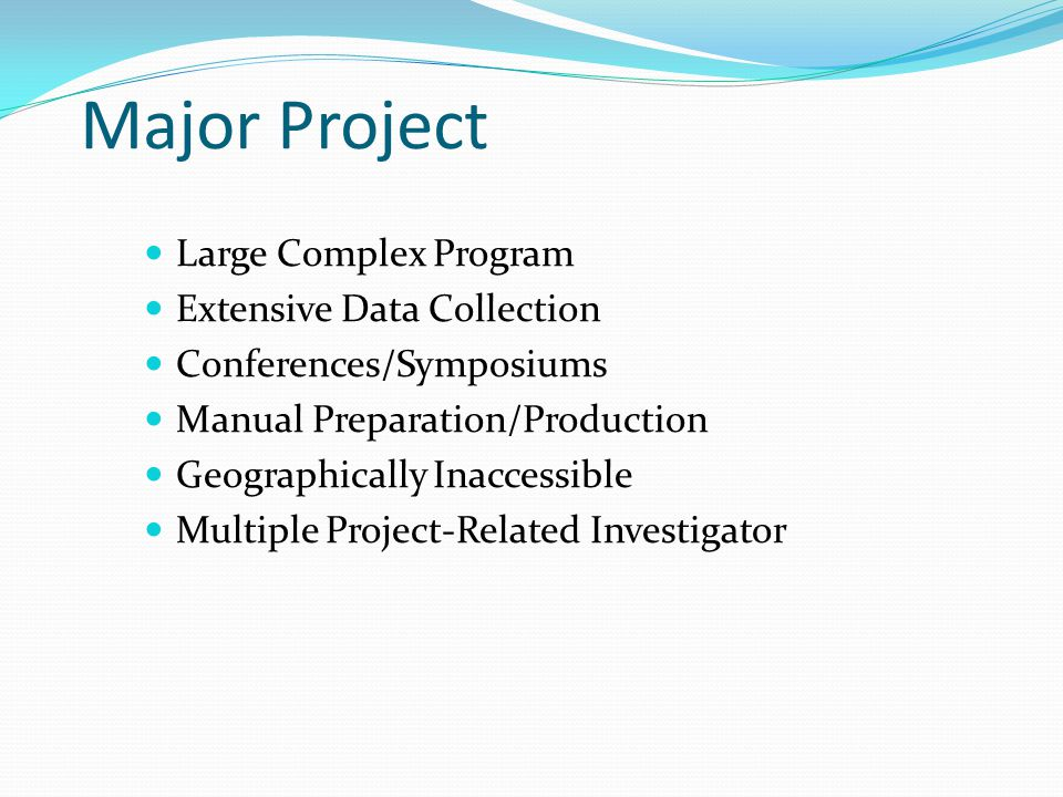 Major Project Large Complex Program Extensive Data Collection