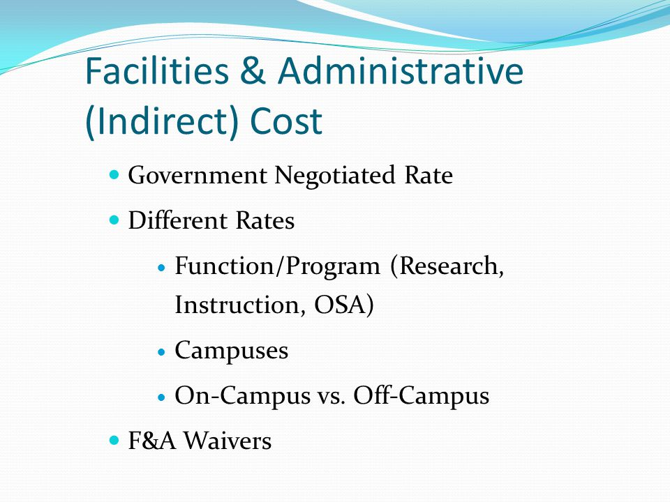 Facilities & Administrative (Indirect) Cost