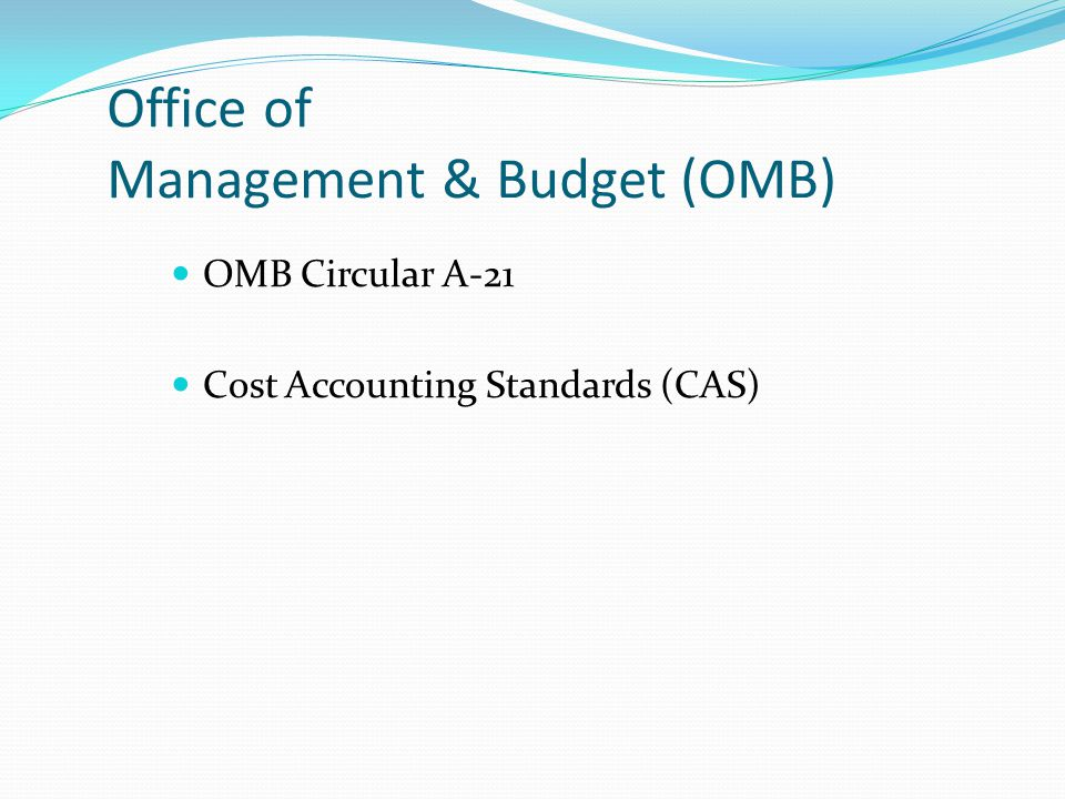 Office of Management & Budget (OMB)