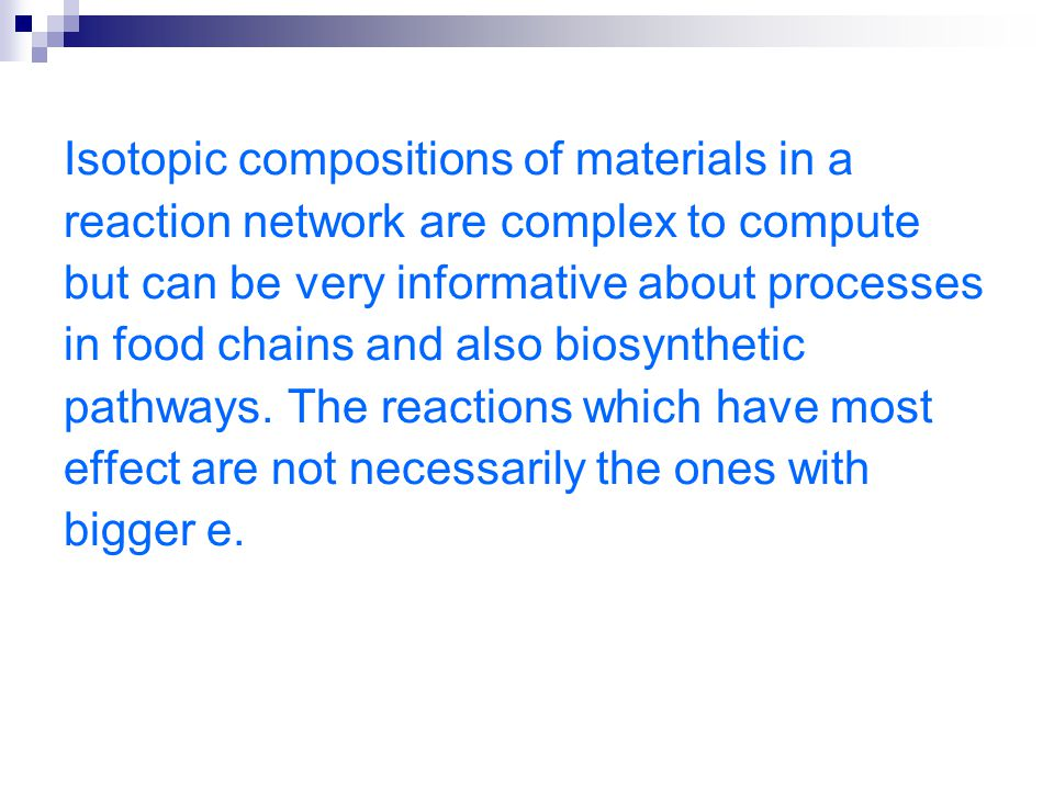 Isotopic compositions of materials in a