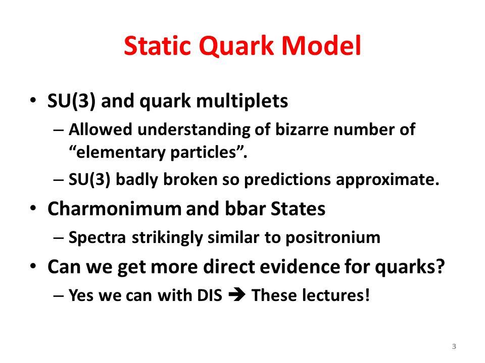 Static Quark Model SU(3) and quark multiplets