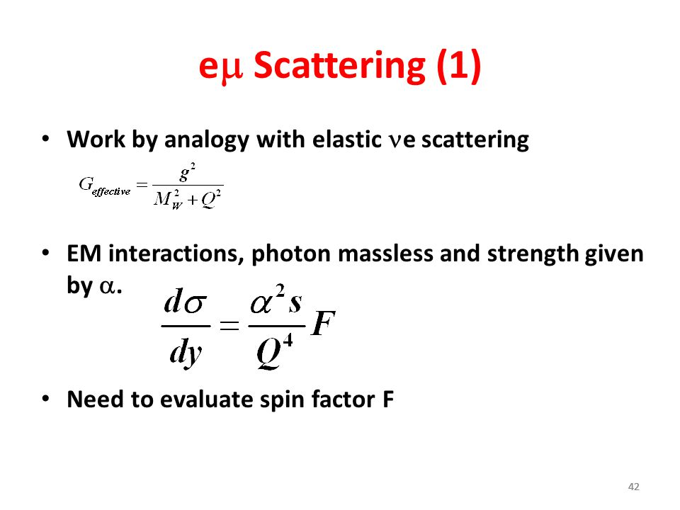 em Scattering (1) Work by analogy with elastic ne scattering