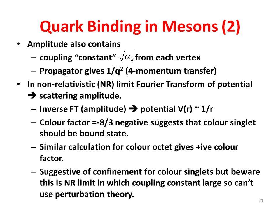 Quark Binding in Mesons (2)