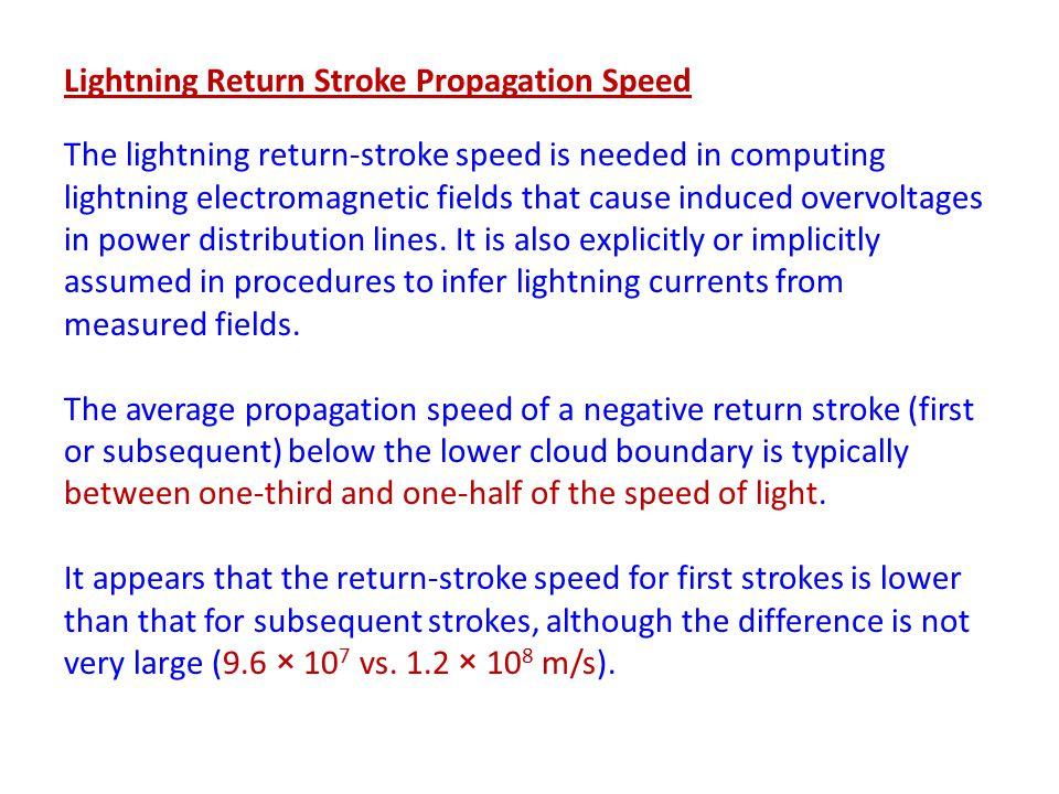 Lightning Return Stroke Propagation Speed