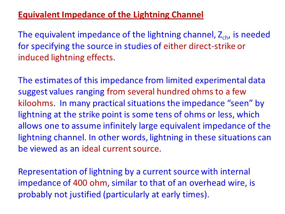 Equivalent Impedance of the Lightning Channel