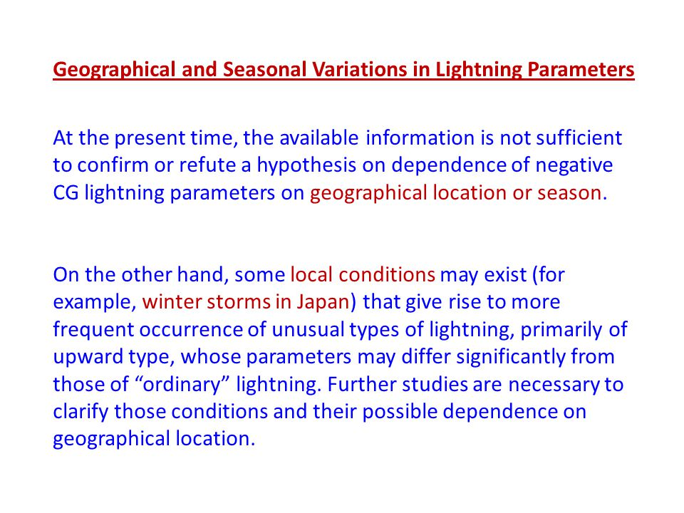 Geographical and Seasonal Variations in Lightning Parameters