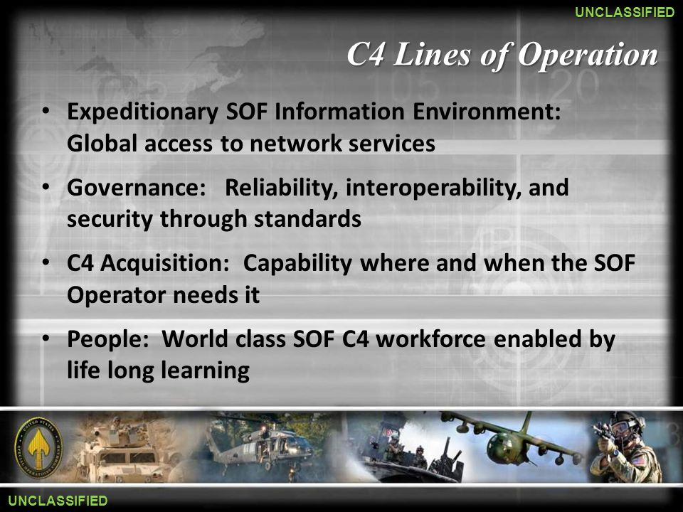 C4 Lines of Operation Expeditionary SOF Information Environment: Global access to network services.