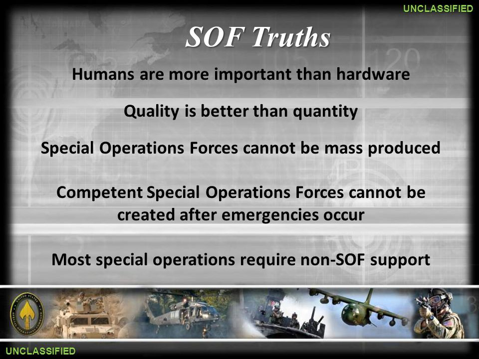 SOF Truths Humans are more important than hardware