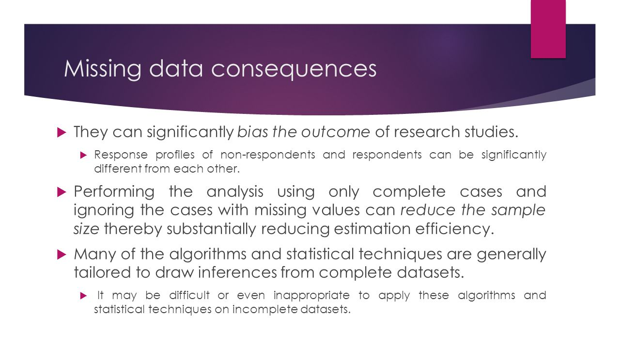 Missing data consequences