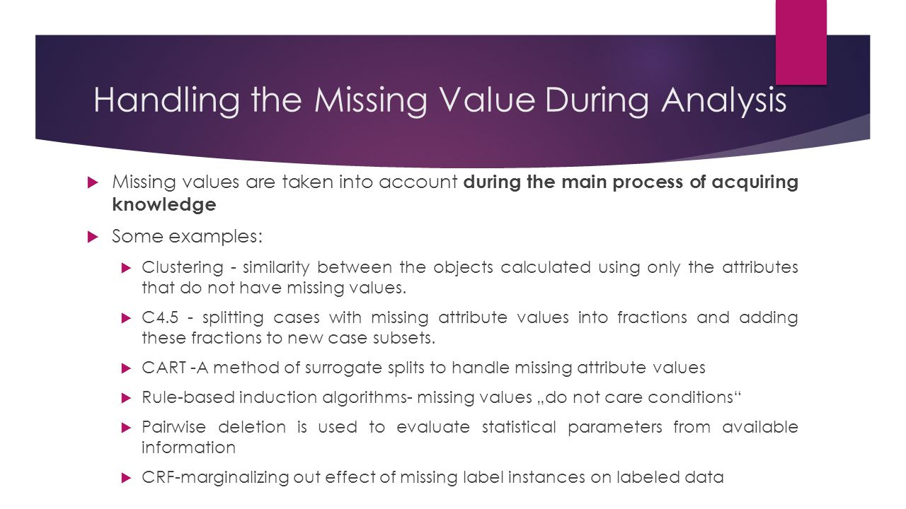 Handling the Missing Value During Analysis