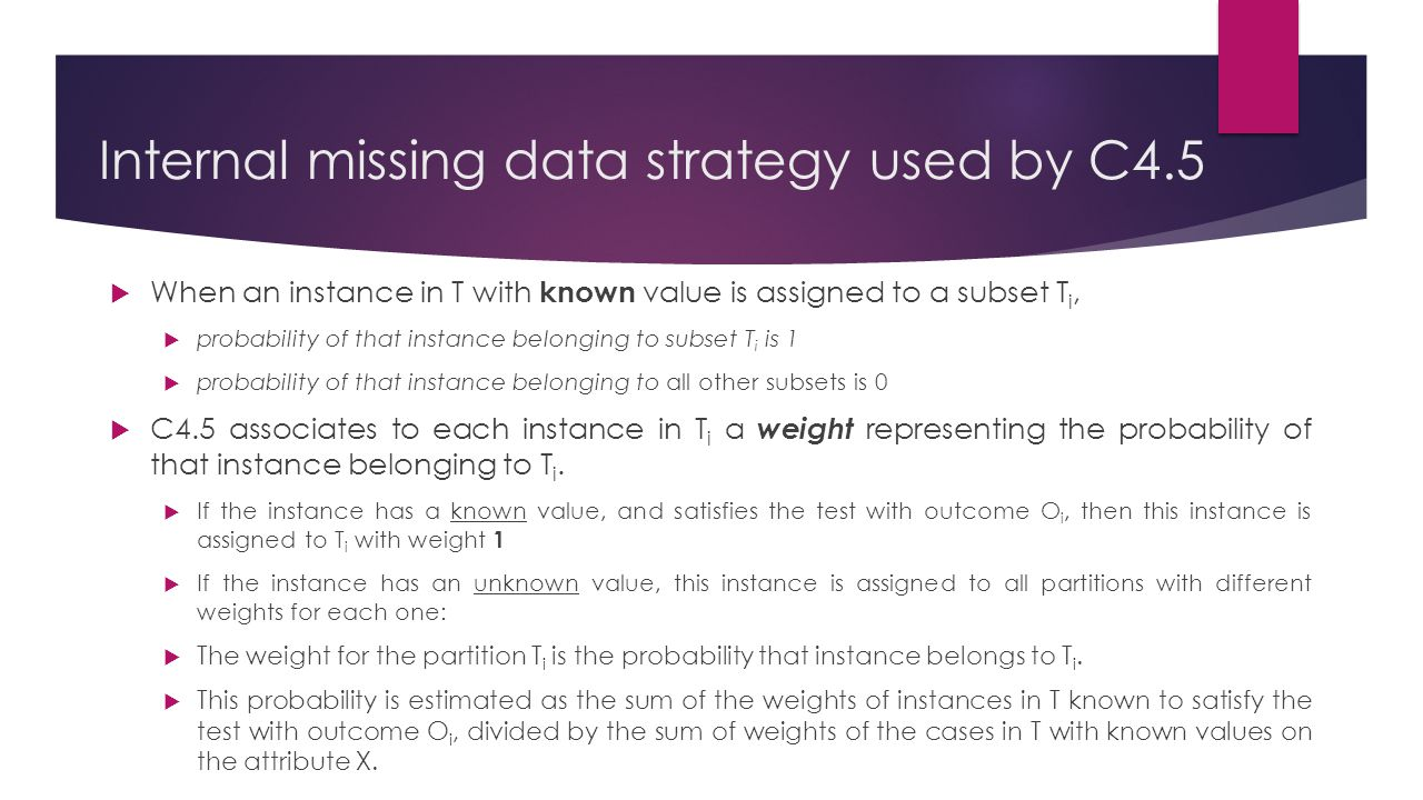 Internal missing data strategy used by C4.5
