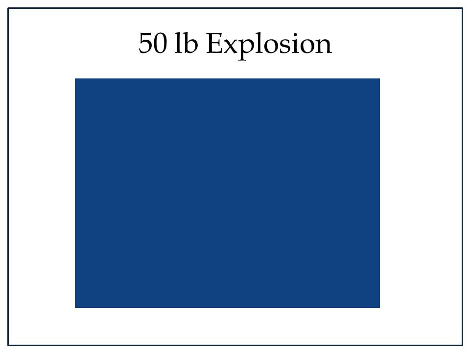 50 lb Explosion