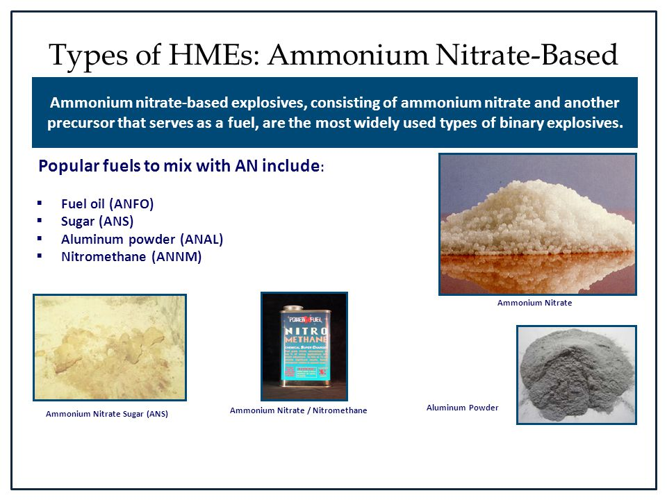Types of HMEs: Ammonium Nitrate-Based