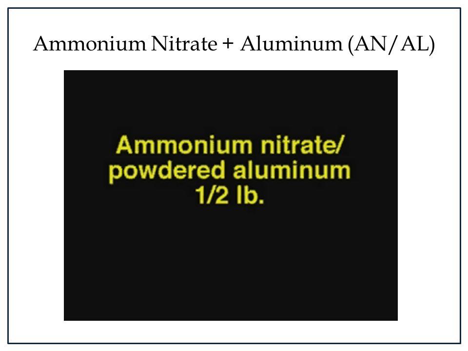 Ammonium Nitrate + Aluminum (AN/AL)