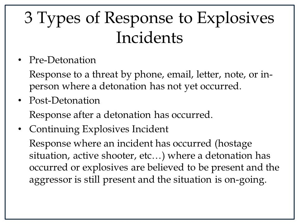 3 Types of Response to Explosives Incidents