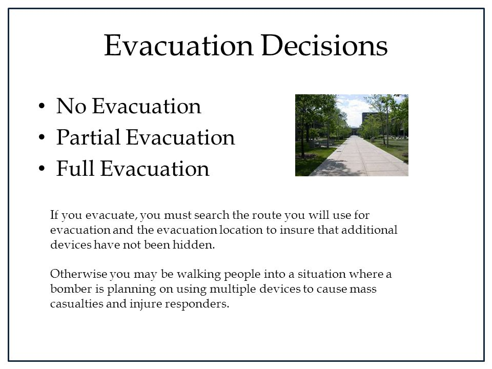 Evacuation Decisions No Evacuation Partial Evacuation Full Evacuation