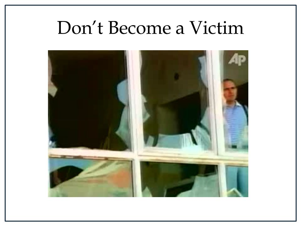 Don't Become a Victim