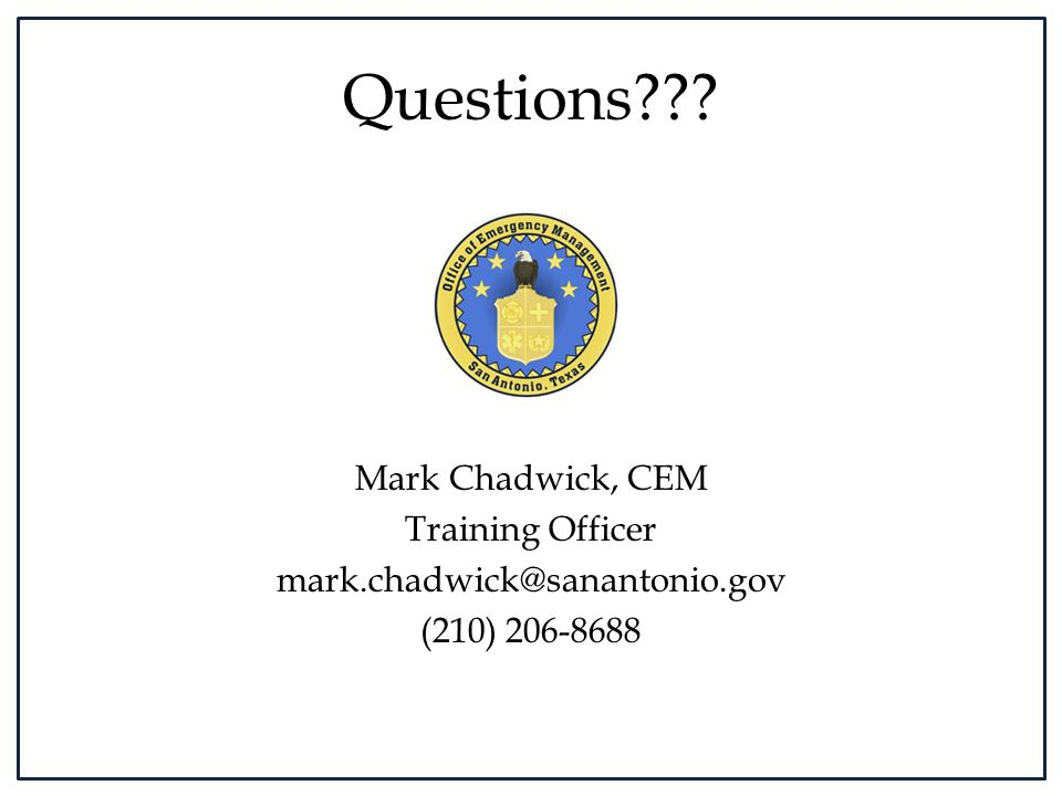 Questions Mark Chadwick, CEM Training Officer