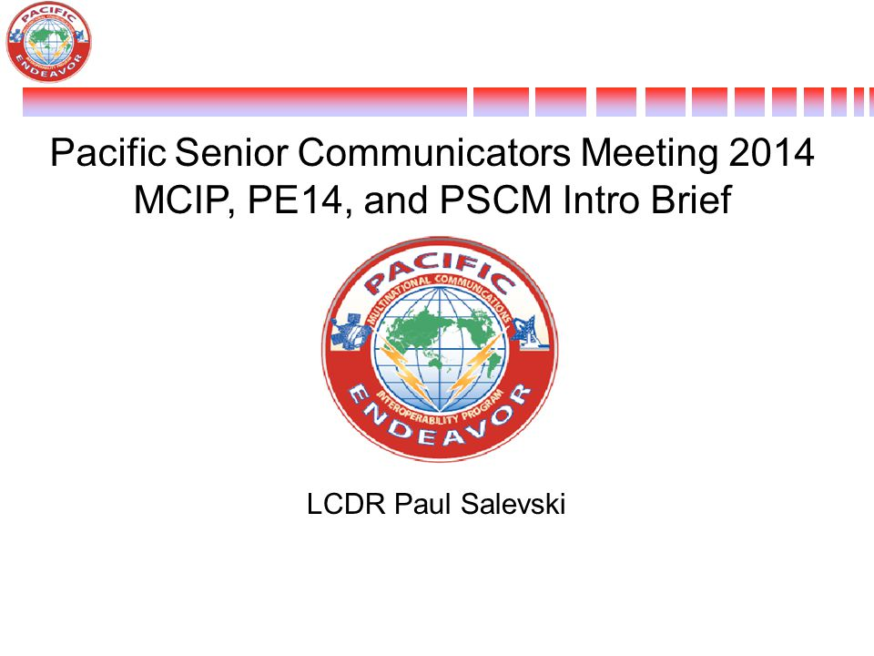 Pacific Senior Communicators Meeting 2014