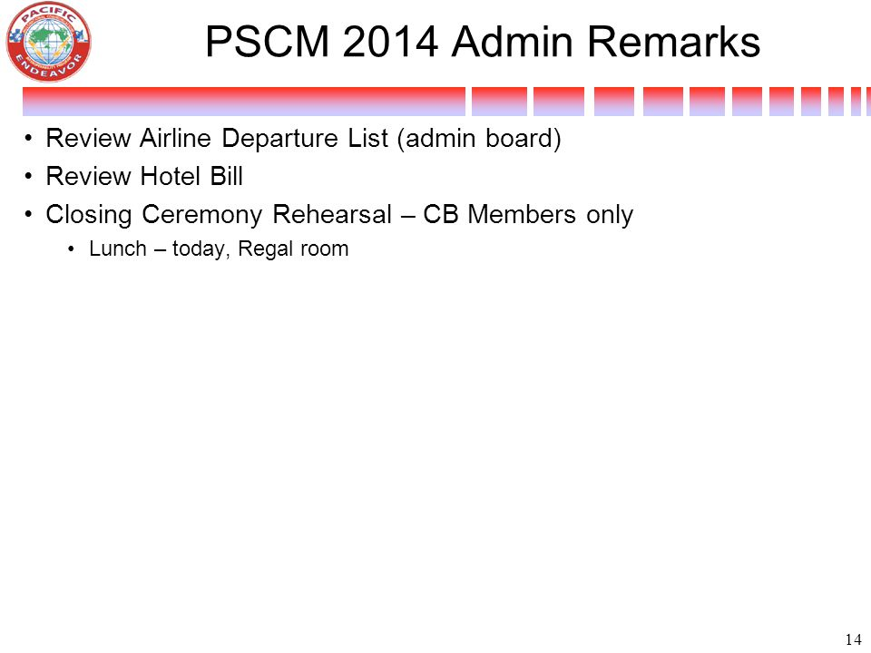 PSCM 2014 Admin Remarks Review Airline Departure List (admin board)