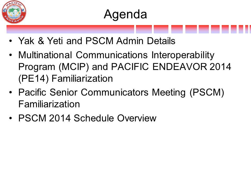 Agenda Yak & Yeti and PSCM Admin Details