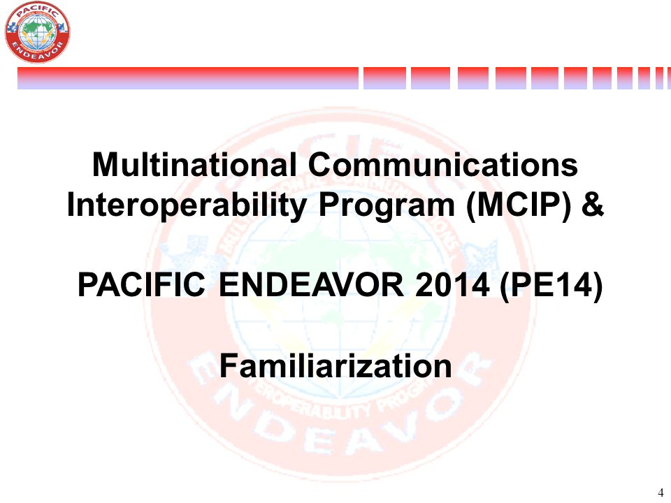 Multinational Communications Interoperability Program (MCIP) &