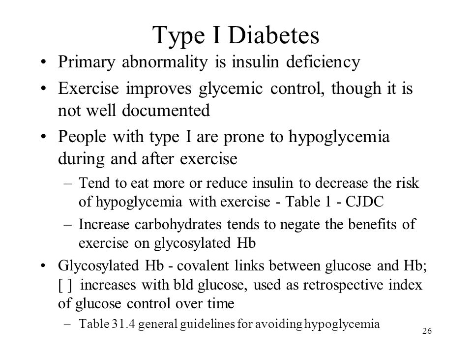 Type I Diabetes Primary abnormality is insulin deficiency