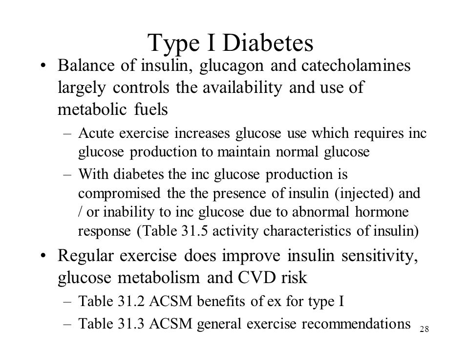 Type I Diabetes Balance of insulin, glucagon and catecholamines largely controls the availability and use of metabolic fuels.