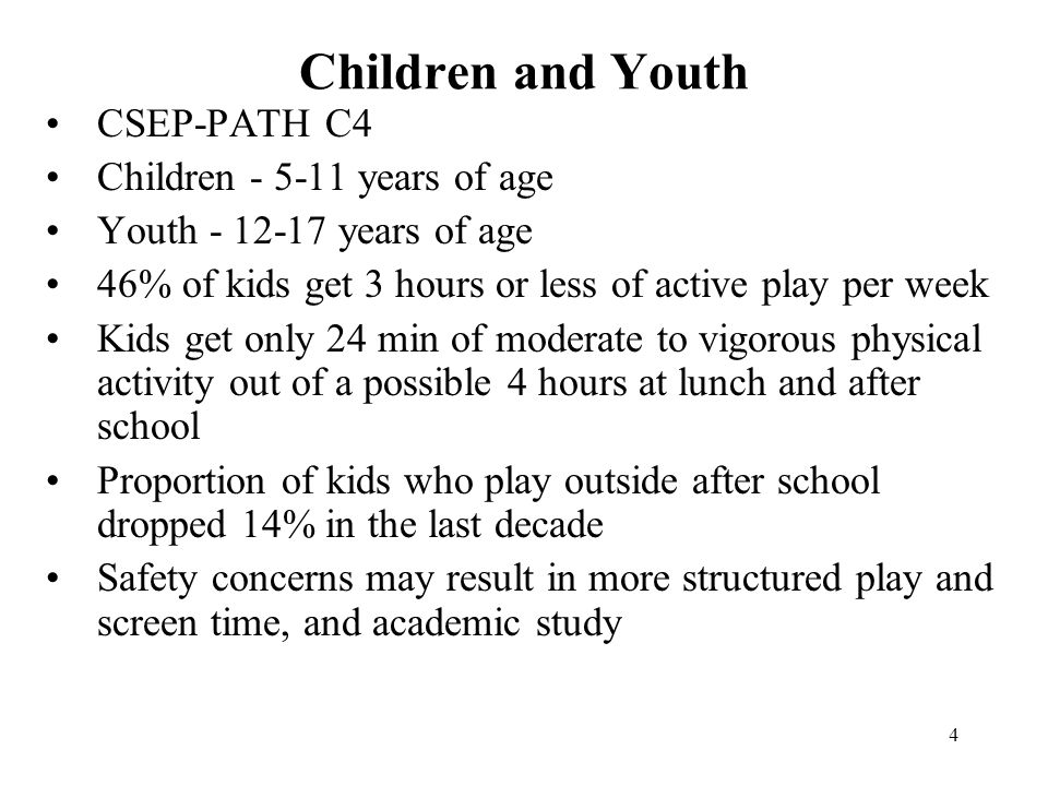 Children and Youth CSEP-PATH C4 Children - 5-11 years of age