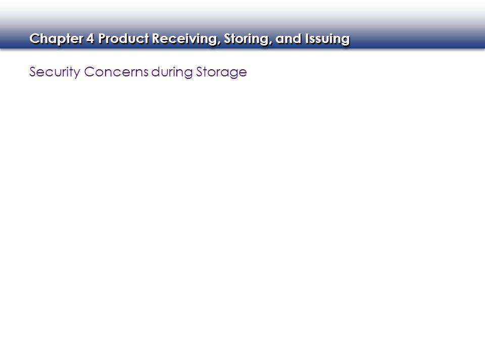Security Concerns during Storage