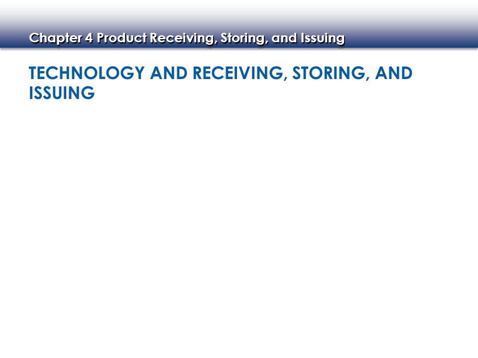 Technology and Receiving, Storing, and Issuing