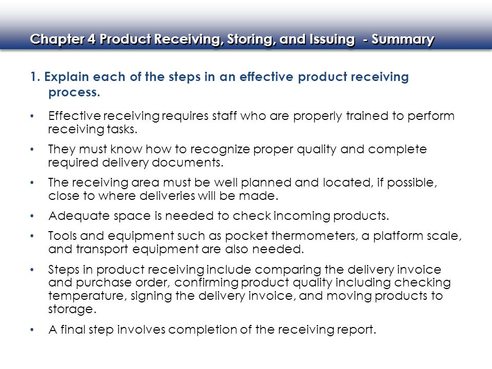 1. Explain each of the steps in an effective product receiving process.