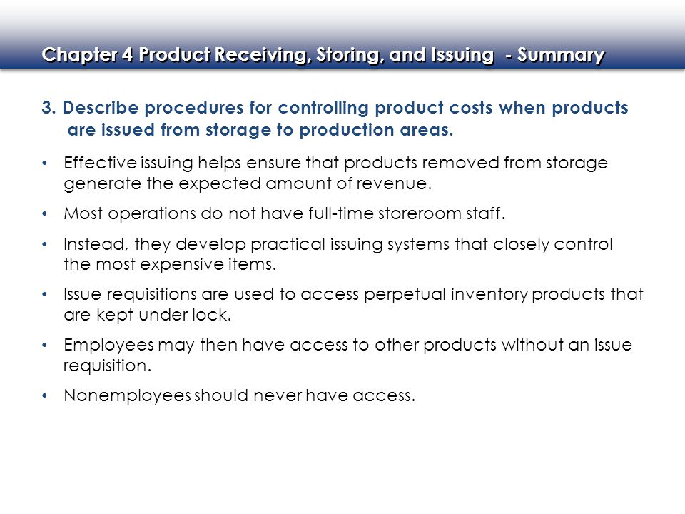 3. Describe procedures for controlling product costs when products are issued from storage to production areas.