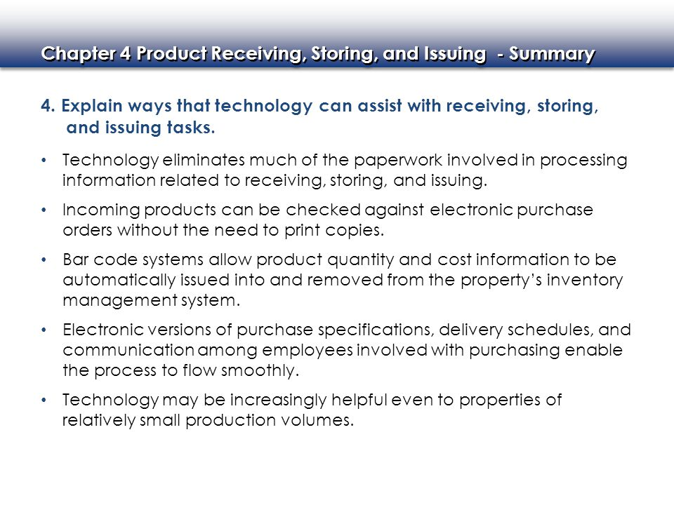 4. Explain ways that technology can assist with receiving, storing, and issuing tasks.