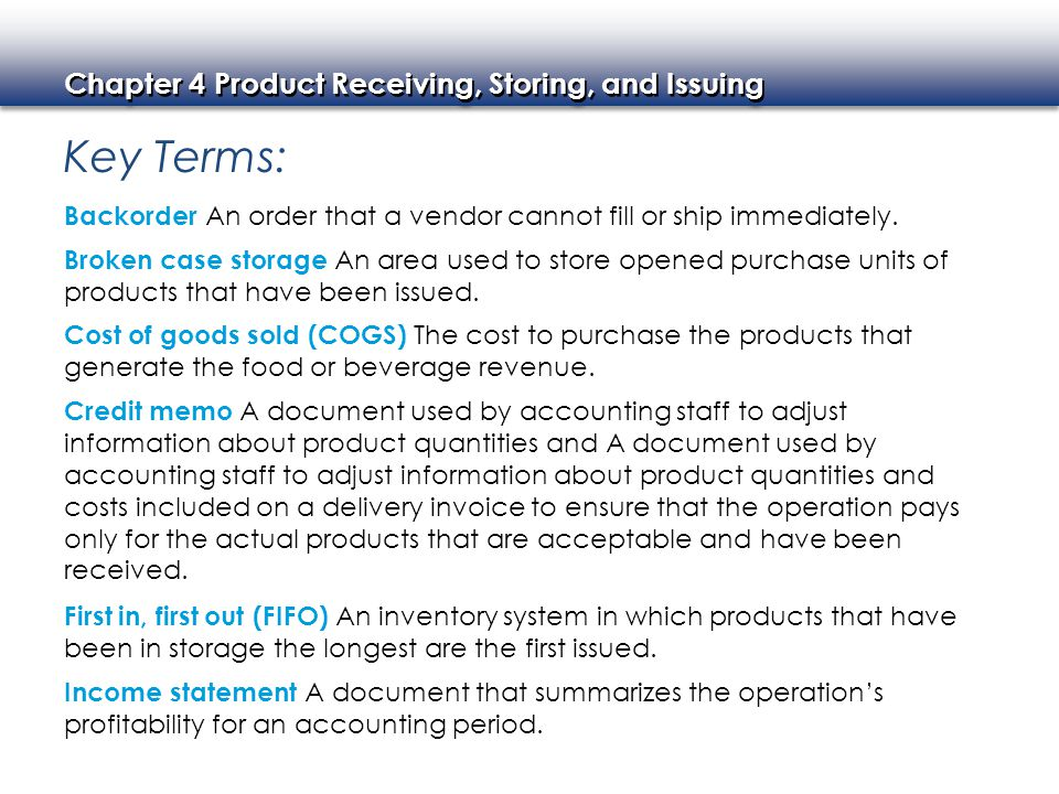 Key Terms: Backorder An order that a vendor cannot fill or ship immediately.