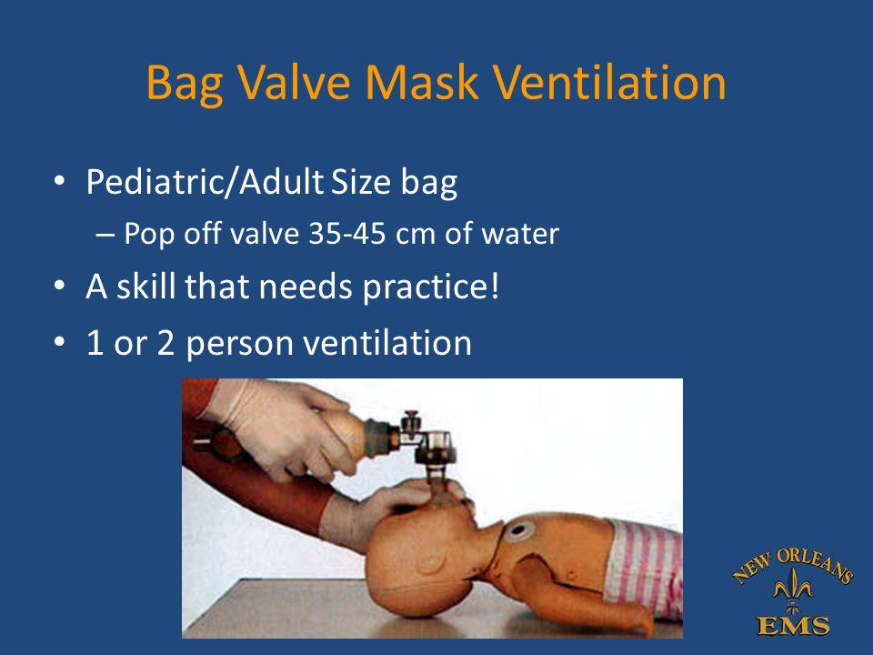 Bag Valve Mask Ventilation